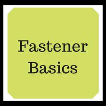 Fastener Basics